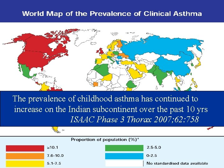 The prevalence of childhood asthma has continued to increase on the Indian subcontinent over