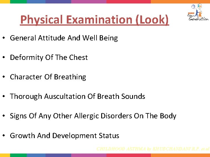 Physical Examination (Look) • General Attitude And Well Being • Deformity Of The Chest