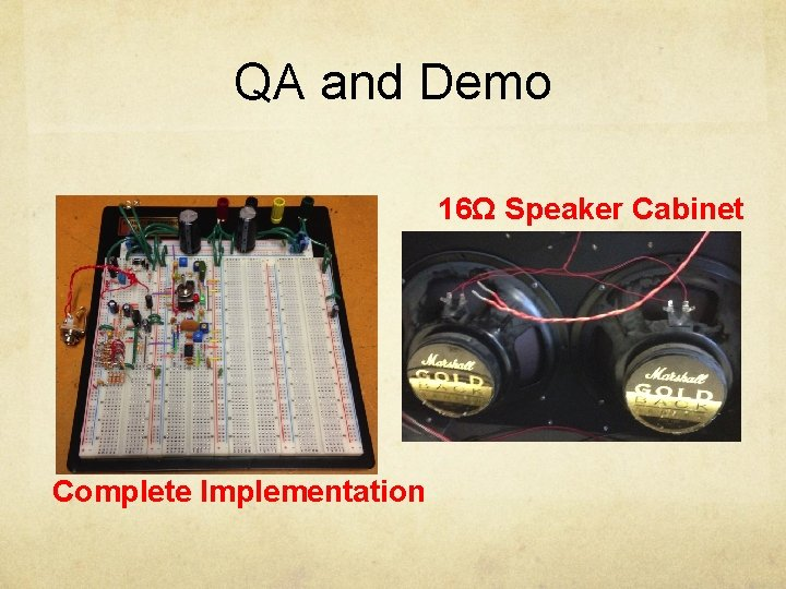 QA and Demo 16Ω Speaker Cabinet Complete Implementation