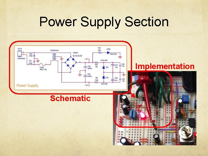 Power Supply Section Implementation Schematic