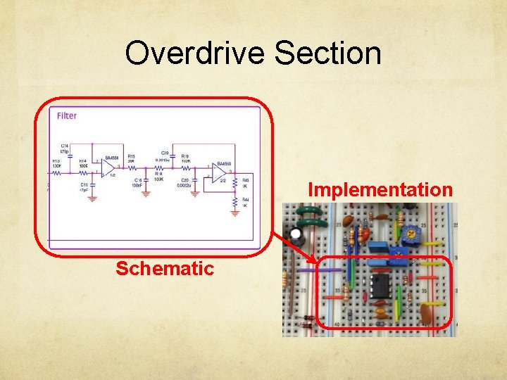Overdrive Section Implementation Schematic