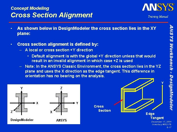 Concept Modeling Cross Section Alignment Training Manual As shown below in Design. Modeler the