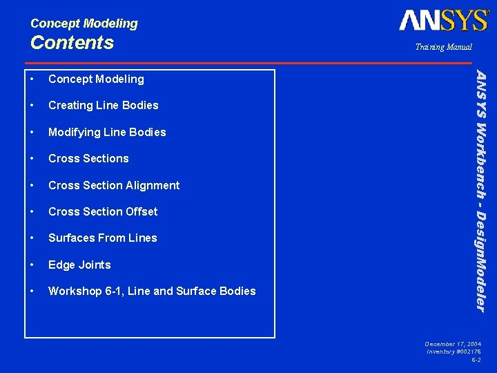 Concept Modeling Contents Concept Modeling • Creating Line Bodies • Modifying Line Bodies •