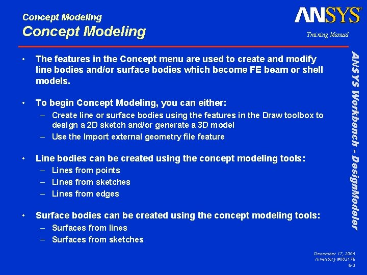 Concept Modeling Training Manual The features in the Concept menu are used to create