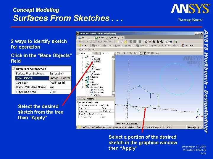 Concept Modeling Surfaces From Sketches. . . Training Manual ANSYS Workbench - Design. Modeler