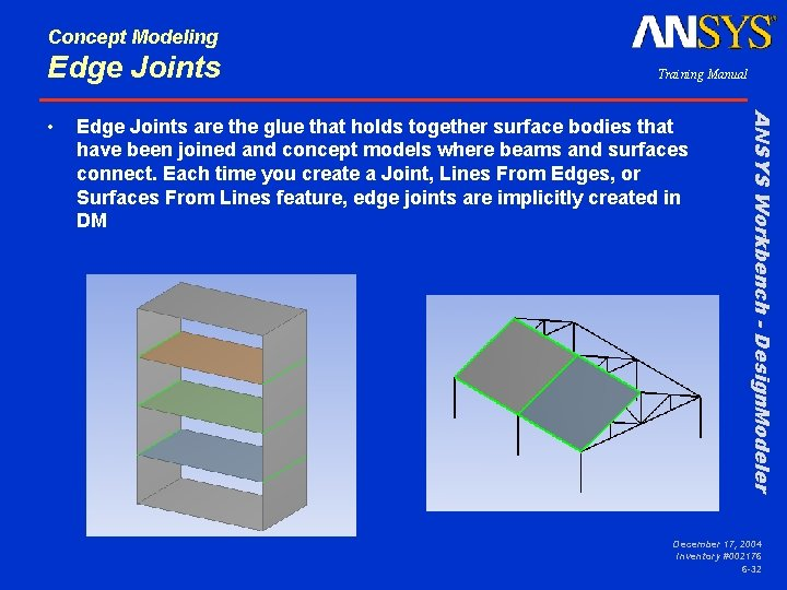 Concept Modeling Edge Joints are the glue that holds together surface bodies that have