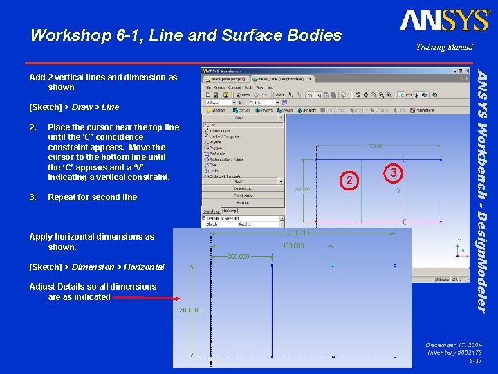 Workshop 6 -1, Line and Surface Bodies Training Manual [Sketch] > Draw > Line