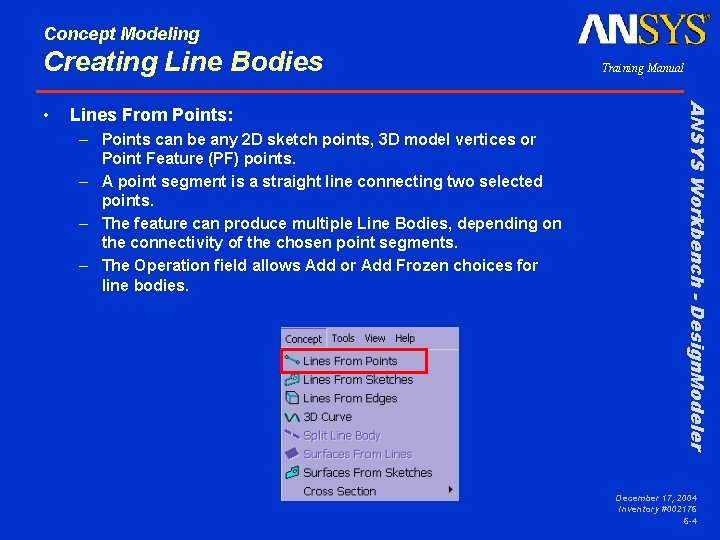 Concept Modeling Creating Line Bodies Lines From Points: – Points can be any 2
