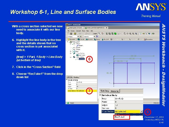 Workshop 6 -1, Line and Surface Bodies Training Manual ANSYS Workbench - Design. Modeler