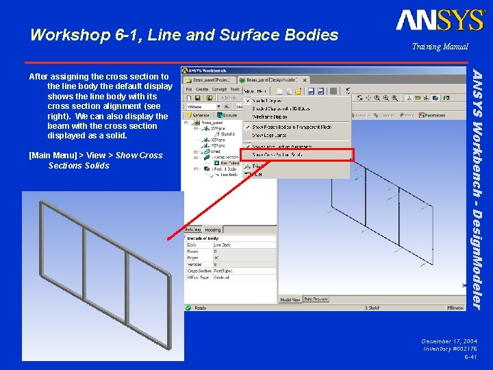 Workshop 6 -1, Line and Surface Bodies [Main Menu] > View > Show Cross