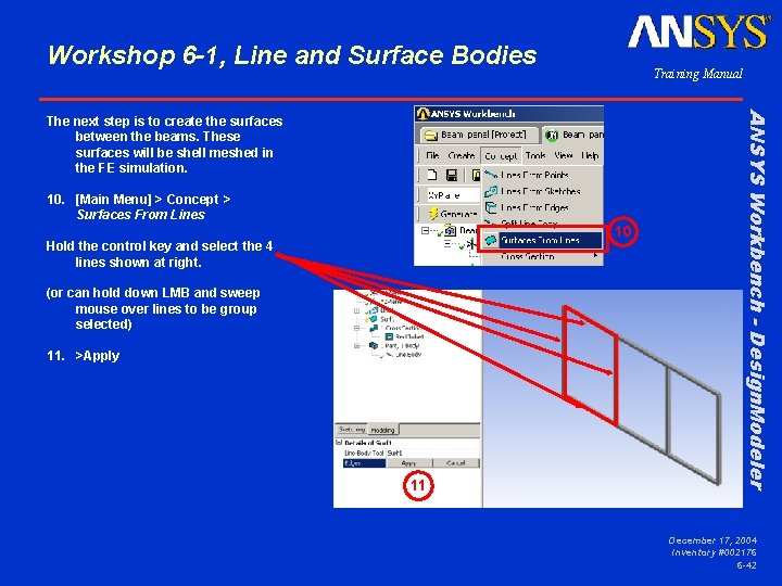 Workshop 6 -1, Line and Surface Bodies Training Manual 10. [Main Menu] > Concept