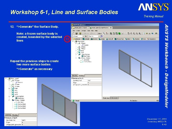 Workshop 6 -1, Line and Surface Bodies Note: a frozen surface body is created,