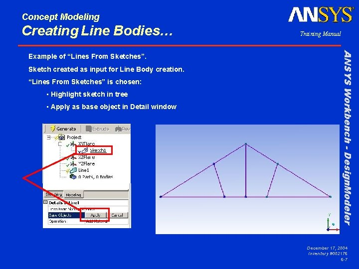 """Concept Modeling Creating Line Bodies… Sketch created as input for Line Body creation. """"Lines"""