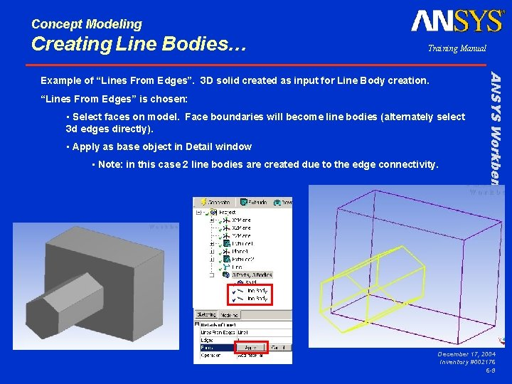 """Concept Modeling Creating Line Bodies… Training Manual """"Lines From Edges"""" is chosen: • Select"""