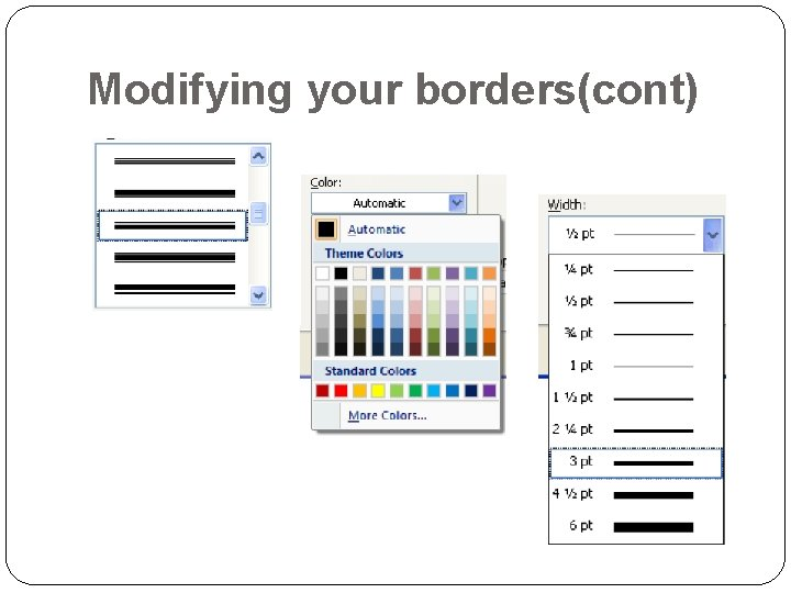 Modifying your borders(cont)