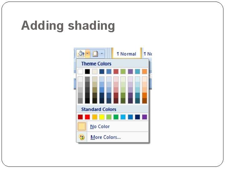 Adding shading