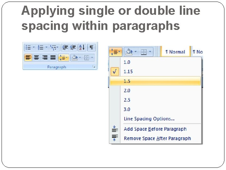 Applying single or double line spacing within paragraphs
