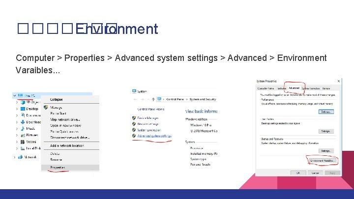 ������� Environment Computer > Properties > Advanced system settings > Advanced > Environment Varaibles.