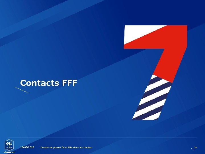 Contacts FFF 19/03/2018 Dossier de presse Tour Elite dans les Landes 21