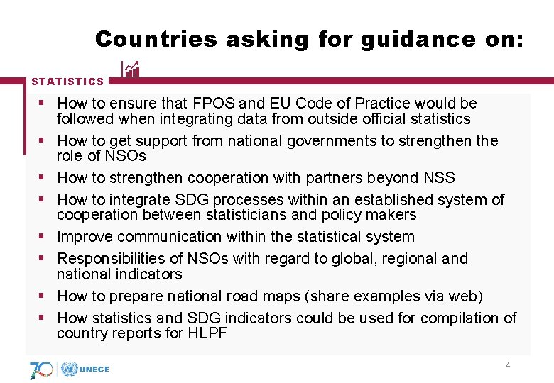 Countries asking for guidance on: STATISTICS § How to ensure that FPOS and EU
