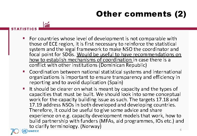 Other comments (2) STATISTICS § For countries whose level of development is not comparable