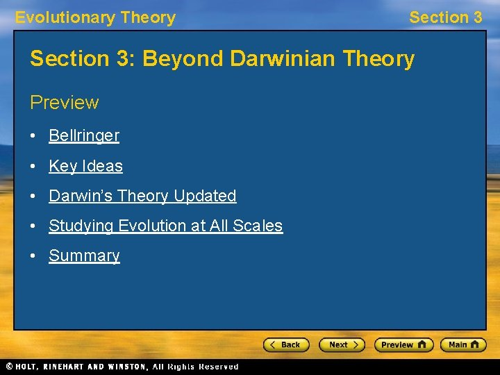 Evolutionary Theory Section 3: Beyond Darwinian Theory Preview • Bellringer • Key Ideas •