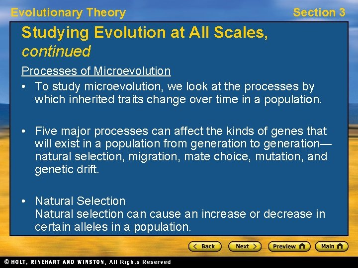 Evolutionary Theory Section 3 Studying Evolution at All Scales, continued Processes of Microevolution •