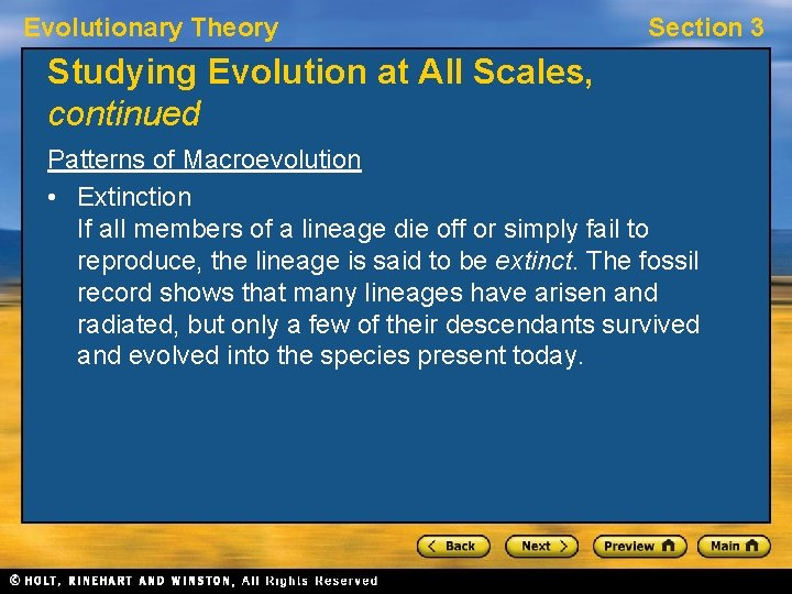 Evolutionary Theory Section 3 Studying Evolution at All Scales, continued Patterns of Macroevolution •