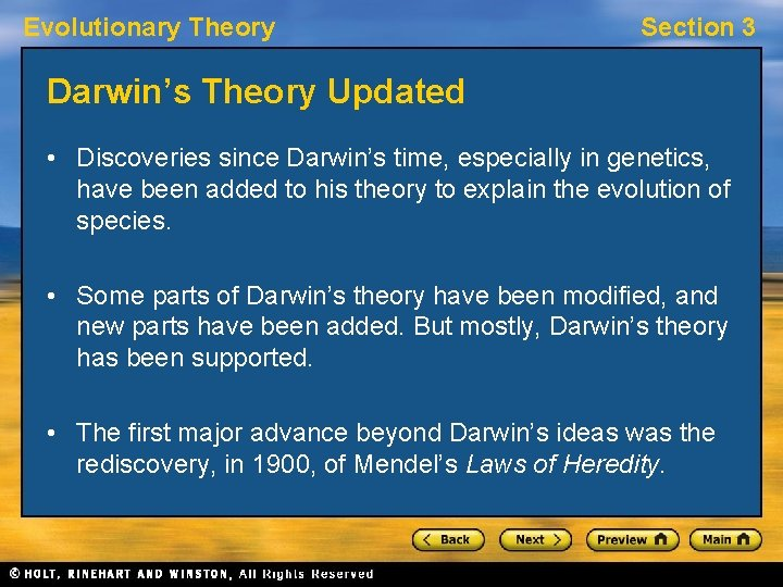 Evolutionary Theory Section 3 Darwin's Theory Updated • Discoveries since Darwin's time, especially in