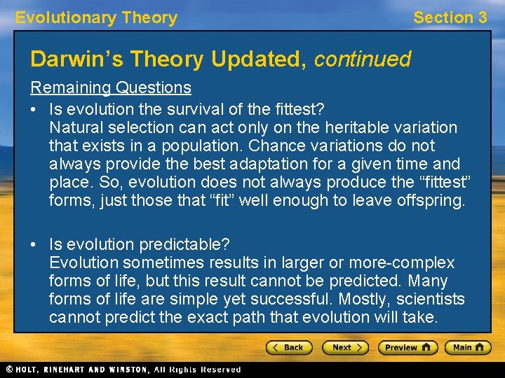 Evolutionary Theory Section 3 Darwin's Theory Updated, continued Remaining Questions • Is evolution the