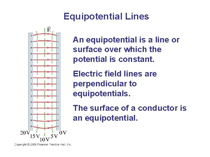 Equipotential Lines An equipotential is a line or surface over which the potential is