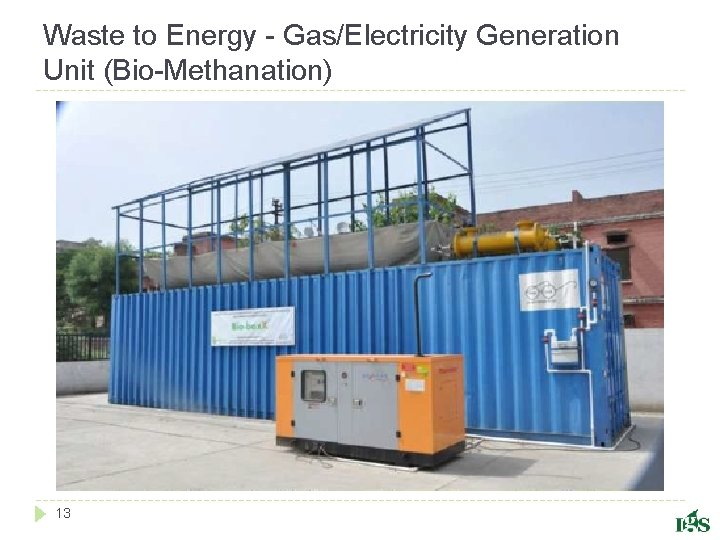 Waste to Energy - Gas/Electricity Generation Unit (Bio-Methanation) 13