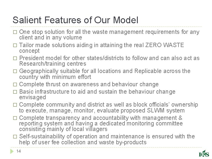 Salient Features of Our Model One stop solution for all the waste management requirements