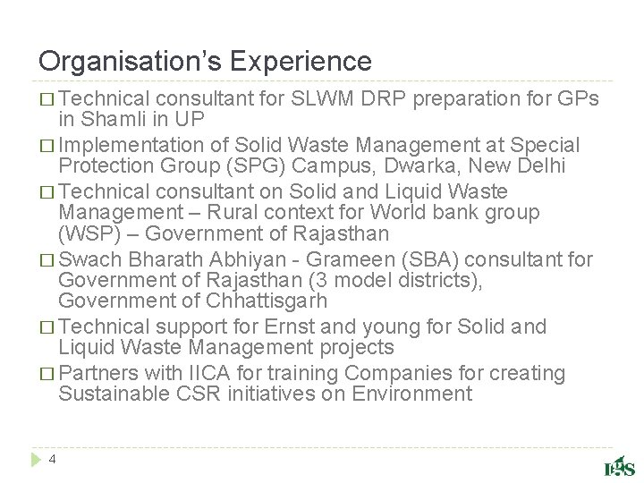 Organisation's Experience � Technical consultant for SLWM DRP preparation for GPs in Shamli in