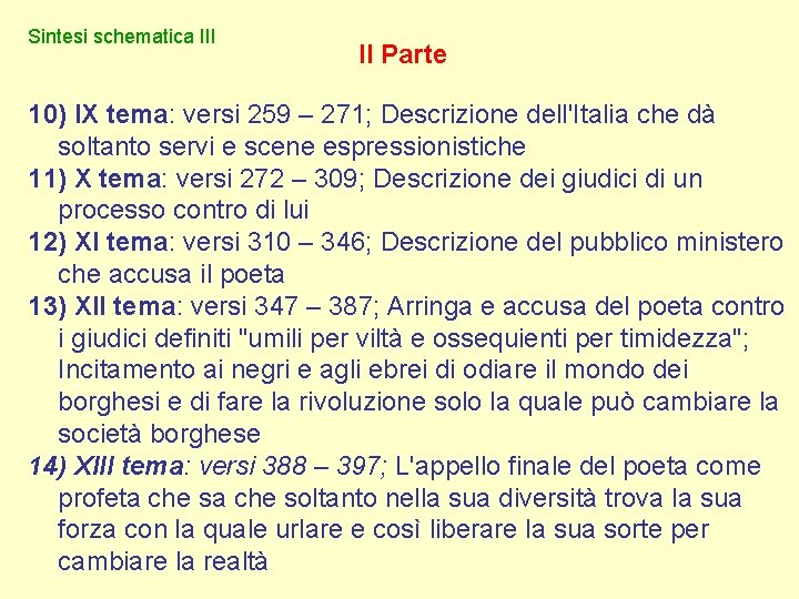 Sintesi schematica III II Parte 10) IX tema: versi 259 – 271; Descrizione dell'Italia