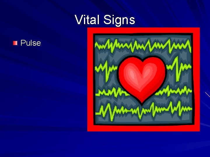 Vital Signs Pulse