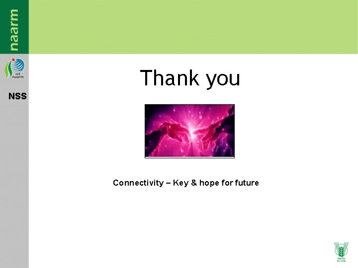 Thank you NSS Connectivity – Key & hope for future