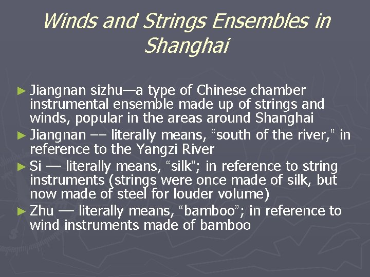 Winds and Strings Ensembles in Shanghai ► Jiangnan sizhu—a type of Chinese chamber instrumental