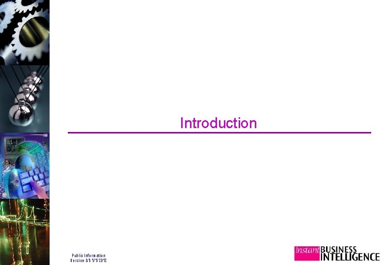 Introduction Public Information Version 3. 1: 1/1/2012
