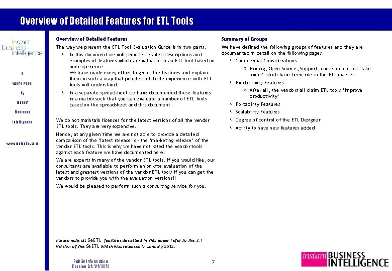 Overview of Detailed Features for ETL Tools Overview of Detailed Features Summary of Groups