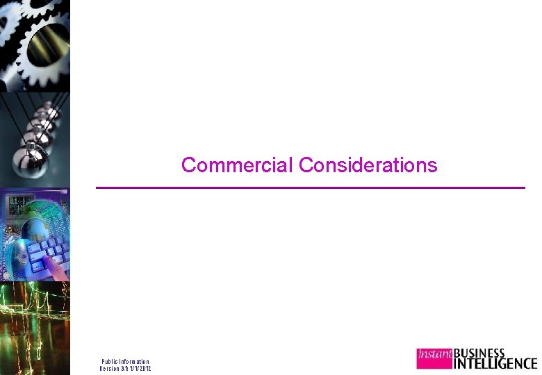 Commercial Considerations Public Information Version 3. 1: 1/1/2012