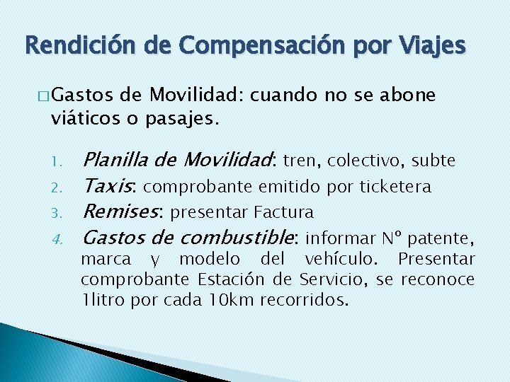 Rendición de Compensación por Viajes � Gastos de Movilidad: cuando no se abone viáticos