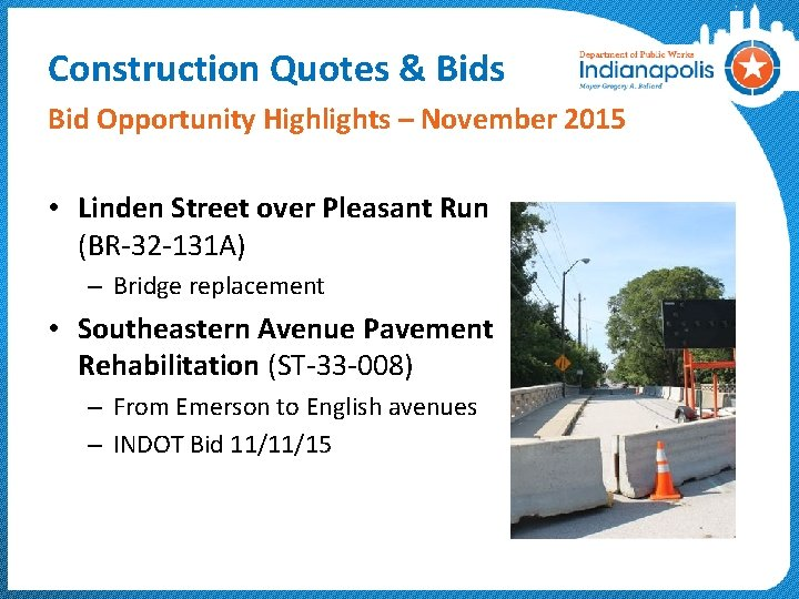 Construction Quotes & Bids Bid Opportunity Highlights – November 2015 • Linden Street over