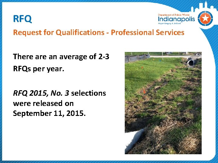 RFQ Request for Qualifications - Professional Services There an average of 2 -3 RFQs