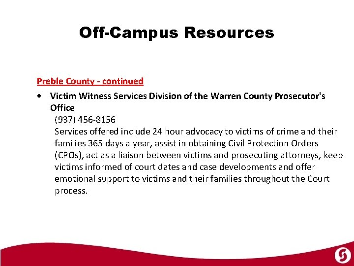 Off-Campus Resources Preble County - continued Victim Witness Services Division of the Warren County