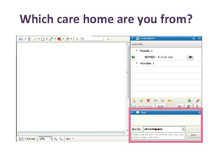 Which care home are you from?