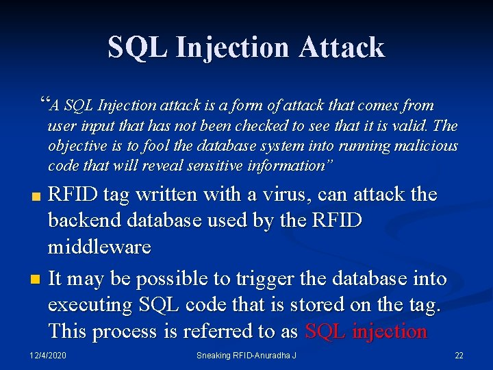 "SQL Injection Attack ""A SQL Injection attack is a form of attack that comes"