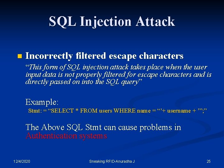 "SQL Injection Attack n Incorrectly filtered escape characters ""This form of SQL injection attack"
