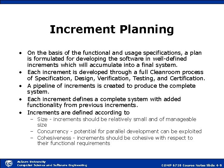Increment Planning • On the basis of the functional and usage specifications, a plan