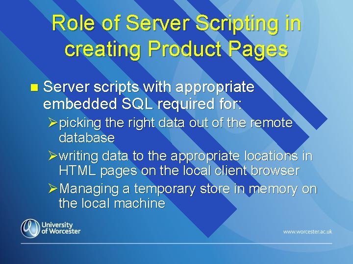 Role of Server Scripting in creating Product Pages n Server scripts with appropriate embedded